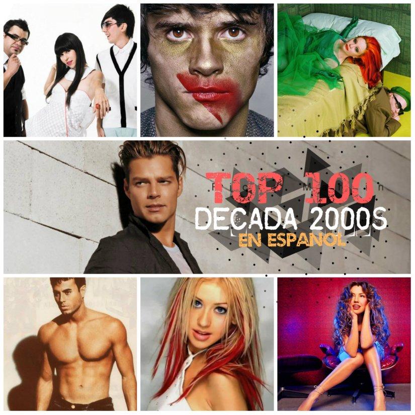 Top 100 Canciones En Español Década De Los 2000 S 2000